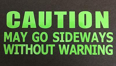 CAUTION SIDEWAYS sticker decal vinyl JDM drift low stance illest rwd 200sx funny