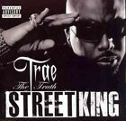 Street King 0044003141230 by Trae Tha Truth CD