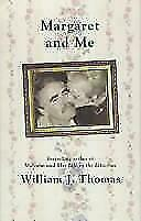 Margaret and Me Hardcover William J. Thomas