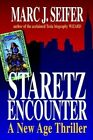Staretz Encounter a Age Thriller 9781410768247 by Marc J. Seifer Book