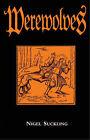 Werewolves by Nigel Suckling (Hardback, 2006)