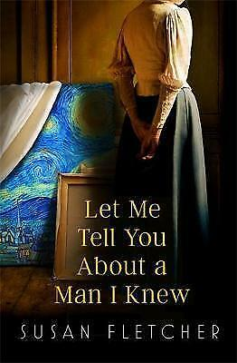 1 of 1 - Let Me Tell You About A Man I Knew, Fletcher, Susan, New