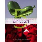 Art: 21: Art in the Twenty-First Century 5: Bk. 5 by Marybeth Sollins, Susan Sollins (Hardback, 2011)