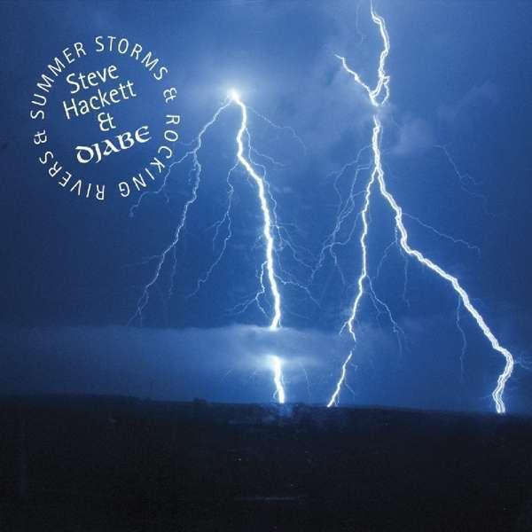 Hackett, Steve & Djabe - Verano Storms & Rocking Rivers Nuevo CD