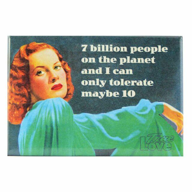 7 Billion People on Planet Fridge Magnet Funny Decor Retro Novelty Gift Humour