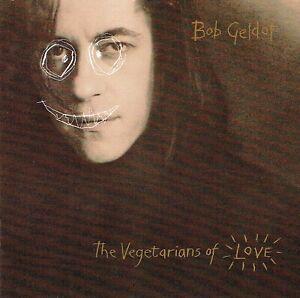 CD-Bob-Geldof-The-Vegetarians-Of-Love-A-Gospel-Song-Love-Or-Something
