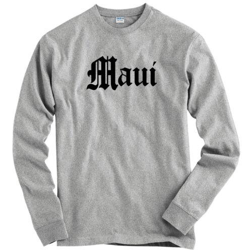 LS Men S-4X Maui Gothic Hawaii Long Sleeve T-shirt Hawaiian Kahului Kihei HI