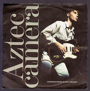 AZTEC CAMERA DISCO 45 GIRI SOMEWHERE IN MY HEART - RODDY FRAME - Italia - AZTEC CAMERA DISCO 45 GIRI SOMEWHERE IN MY HEART - RODDY FRAME - Italia