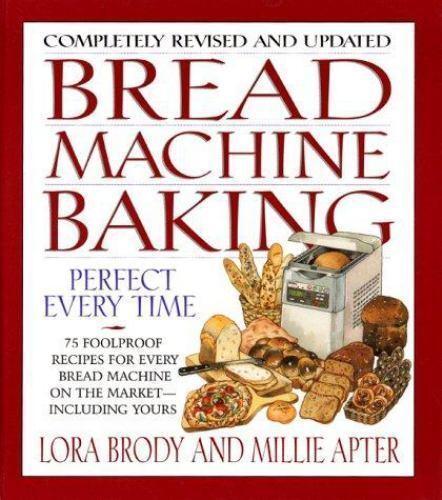 Bread Machine Baking by Brody, Lora; Apter, Millie 8