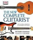 The Complete Guitarist 9780789497017 by Richard Chapman Paperback