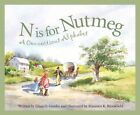 N Is for Nutmeg a Connecticut Alphabet 9781585361243 by Maureen K. Brookfield