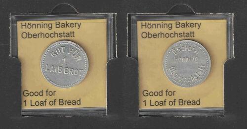 Token HONNING BAKERY GOOD FOR 1 LOAF OF BREAD 24mm Diam GERMAN Notgeld Coin