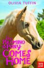 The Palomino Pony Comes Home by Olivia Tuffin (Paperback, 2014)