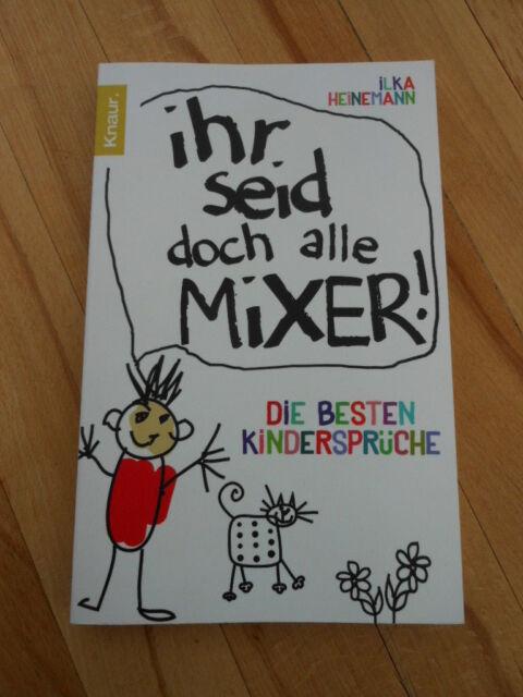 Ihr seid doch alle Mixer! (2012, Taschenbuch) - wie NEU