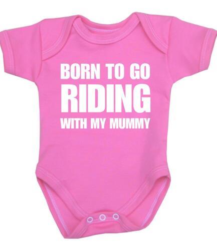 Baby Boys Girls Born To Go RIDING Mummy Bodysuit Vest Horse Bike Slogan Funny