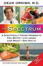 The Spectrum: A Scientifically Proven Program to Feel Better, Live Longer, Lose