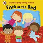Ladybird Singalong Rhymes: Five in the Bed by Penguin Books Ltd (Board book, 2012)