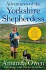 Adventures Of The Yorkshire Shepherdess (Amanda Owen, Paperback, 2020)