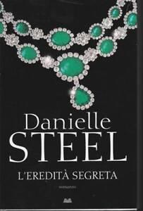 Danielle-Steel-L-039-eredita-segreta-2017-Mondolibri