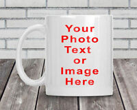 Personalised Printed white mug your Photo Text Image or Design GIFT