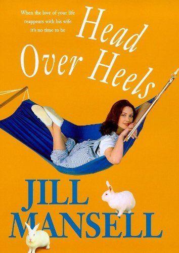 Head Over Heels By Jill Mansell. 9780747219866