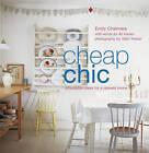 Cheap Chic by Ali Hanan, Emily Chalmers (Paperback, 2010)