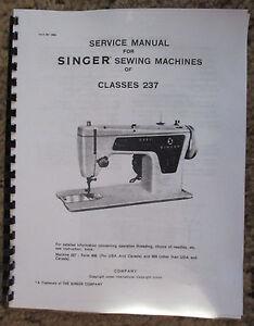 singer 237 sewing machine service repair adjusters manual book ebay rh ebay com Singer Sewing Machine Model 111W151 Singer 211G165 Parts