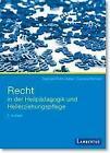 Recht in der Heilpädagogik und Heilerziehungspflege von Gabriele Kuhn-Zuber und Cornelia Bohnert (2016, Set mit diversen Artikeln)