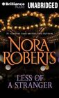 Less of a Stranger by Nora Roberts (CD-Audio, 2014)