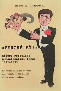 ETTORE PETROLINI a MONTECATINI TERME 1912-33. Il debutto dei De Filippo. 2019