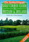 Sunday Telegraph  Golf Course Guide by Donald Steel (Paperback, 2000)