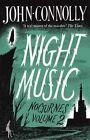 Night Music von John Connolly (2016, Taschenbuch)