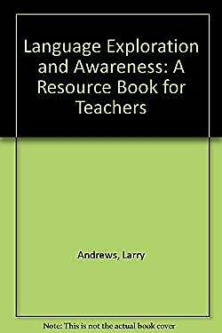 Language Exploration and Awareness : A Resource Book for Teachers