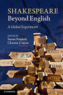Shakespeare Beyond English: A Global Experiment by Cambridge University Press (Hardback, 2013)