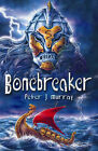 Bonebreaker by Peter J. Murray (Paperback, 2006)