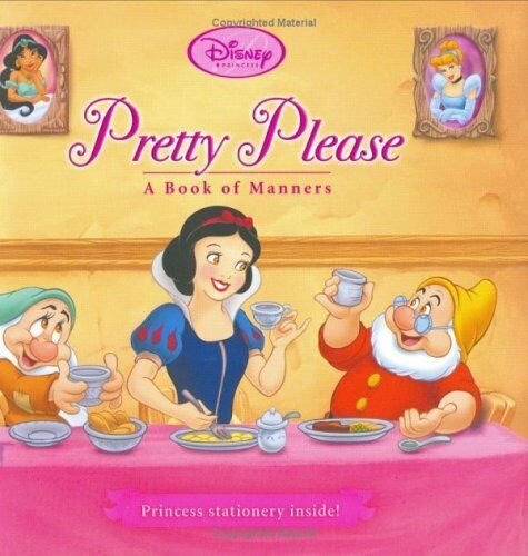 Pretty Please: A Book of Manners (Disney Princess)