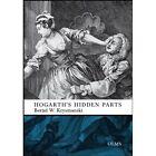 Hogarth's Hidden Parts by Krysmanski Bernd K. 3487144719 Georg Olms Verlag AG