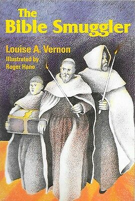 Bible Smuggler by Louise A Vernon Story of William Tyndale Middle Ages