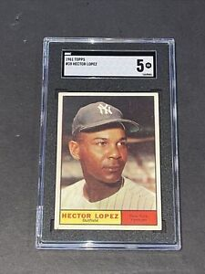 1961 Topps #28 Hector Lopez SGC 5 Newly Graded & Labelled