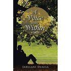 A Voice from Within by Jabulani Danisa (Paperback / softback, 2014)