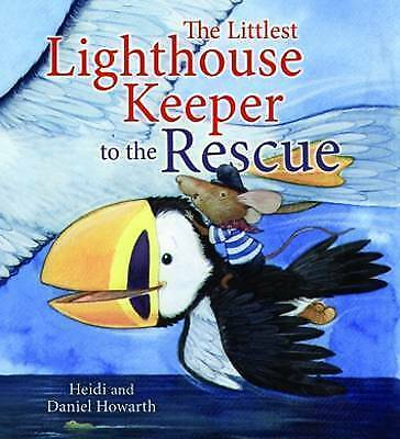 1 of 1 - Storytime: The Littlest Lighthouse Keeper to the Rescue, Howarth, Heidi, Very Go