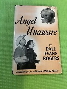 Angel Unaware Dale Evans Rogers Vintage 1953 Original Dust Cover Free Shipping