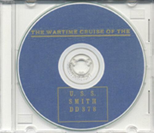 USS Smith DD 378 CRUISE BOOK War memory Log WWII CD USN