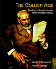 The Golden Age: Readings in Russian Literature of the Nineteenth Century by Sandra F. Rosengrant, Elena D. Lifschitz (Paperback, 1995)