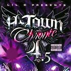 H-Town Chronic, Vol. 4.5 [PA] by Lil C (CD, Nov-2010, Oarfin)