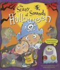 The Scary Sounds of Halloween by Smart Kidz Publishing (Board book, 2014)