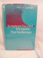 Symptom-focused Dynamic Psychotherapy Mary Connors Hc