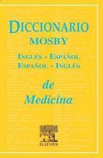 Diccionario Mosby Ingles-Espanol/Espanol-Ingles de Ciencias de la-ExLibrary