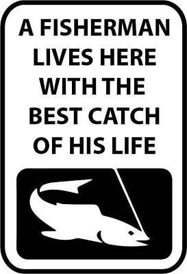 Sensibile Un Pescatore Vive Qui Con La Migliore Cattura Della Sua Vita Placca Di Metallo Segno Di Pesca-