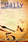 My Daily Appointment by Michael Elliott (Paperback, 2004)